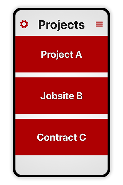 Screenshot of list of projects in the Tímavera app. Each project is a big red button. Projects shown are Project A, Jobsite B, Contract C. In the upper left corner is a cog icon that shows the settings screen. In the upper right corner is a triple equals icon that shows employees their time entries.